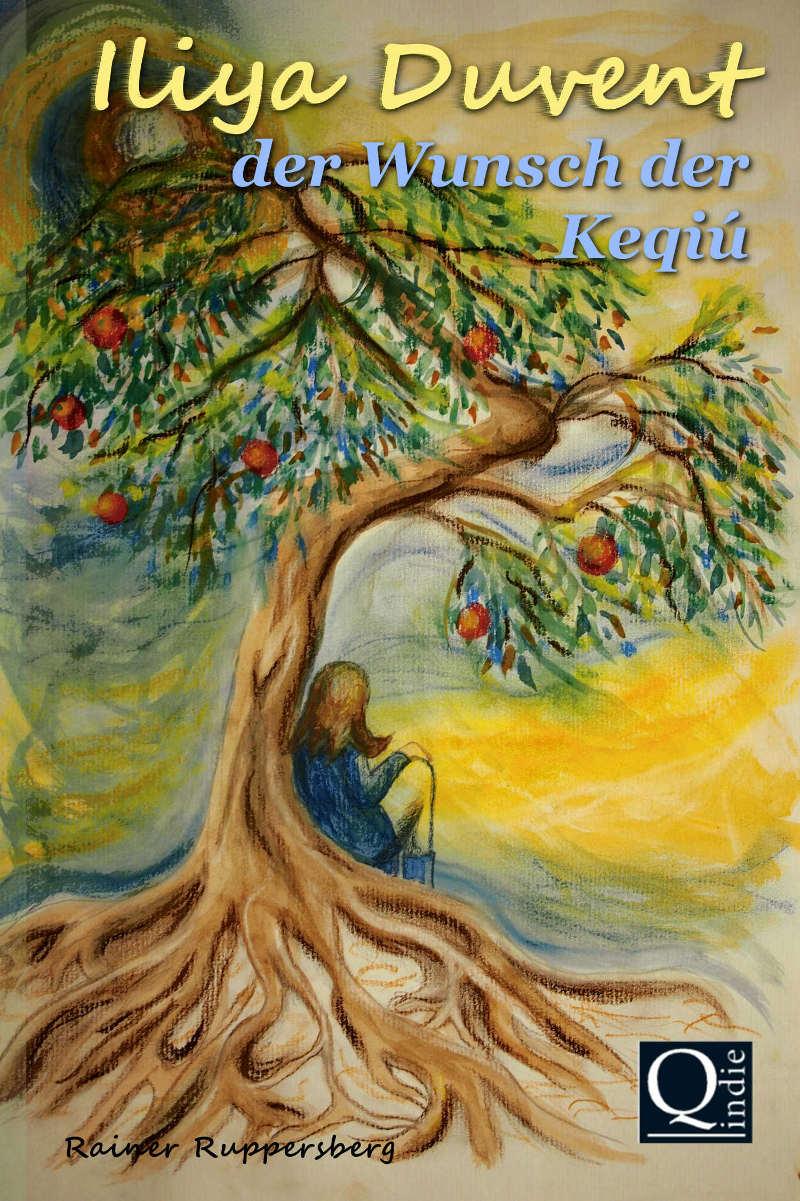 Titelbild Iliya Duvent der Wunsch der Keqiú